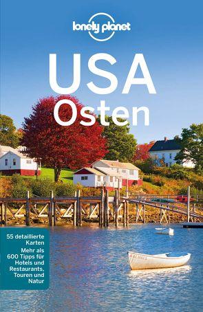 Lonely Planet Reiseführer USA Osten von Zimmermann,  Karla