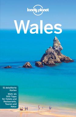 Lonely Planet Reiseführer Wales von Dragicevich,  Peter