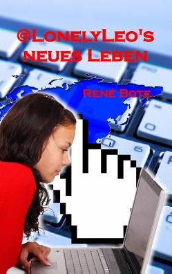 @LonelyLeo's neues Leben von Bote,  René