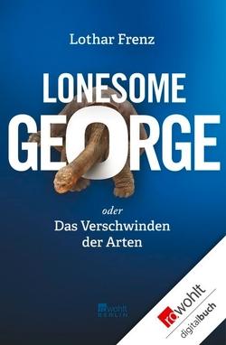 Lonesome George von Frenz,  Lothar