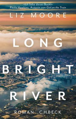 Long bright river von Moore,  Liz
