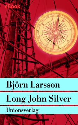 Long John Silver von Larsson,  Björn, Scherzer,  Jörg