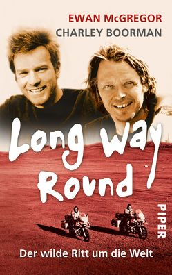 Long Way Round von Boorman,  Charley, McGregor,  Ewan, Pemsel,  Klaus