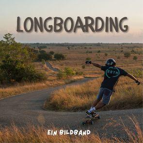 Longboarding von Fröhlich,  Tim