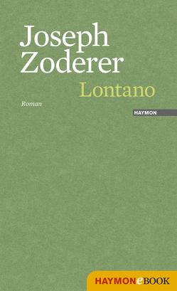 Lontano von Zoderer,  Joseph