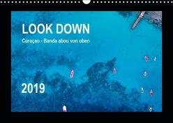 LOOK DOWN Curaçao – Banda abou von oben (Wandkalender 2019 DIN A3 quer) von - Yvonne & Tilo Kühnast,  naturepics