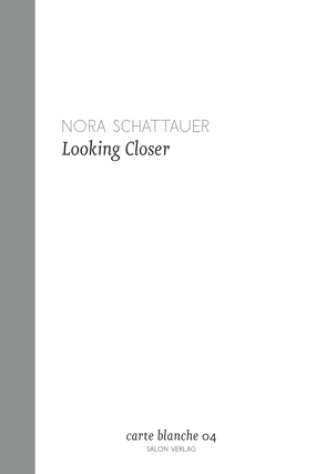Looking Closer von Schattauer,  Nora