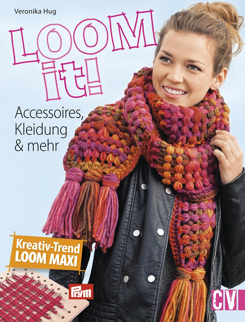 Loom It Von Hug Veronika Accessoires Kleidung Mehr