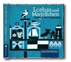 Lorbas und Marjellchen – Heiteres aus Ostpreußen von Hefft,  Dr. Herbert, Johannes,  Robert