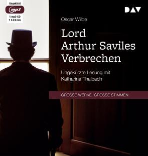 Lord Arthur Saviles Verbrechen von Thalbach,  Katharina, Wilde,  Oscar, Zoozmann,  Richard