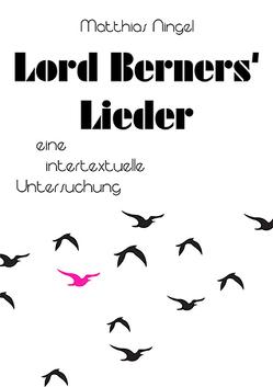 Lord Berners' Lieder von Ningel,  Matthias