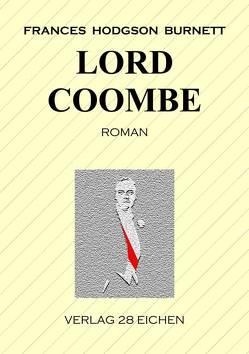 Lord Coombe von Burnett,  Frances Hodgson, Erler,  Nadine