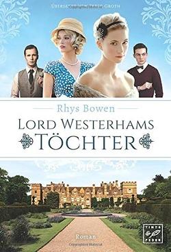 Lord Westerhams Töchter von Bowen,  Rhys, Groth,  Peter