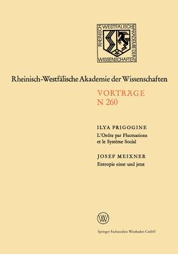 L'Ordre par Fluctuations et le Système Social / Entropie einst und jetzt von Meixner,  Josef, Prigogine,  Ilya
