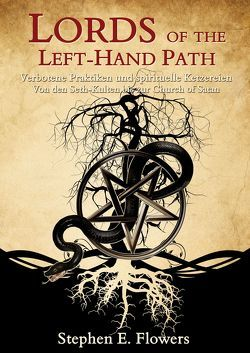 Lords of the Left-Hand Path von Flowers,  Stephen