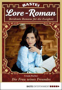 Lore-Roman 18 – Liebesroman von Fischer,  Ursula
