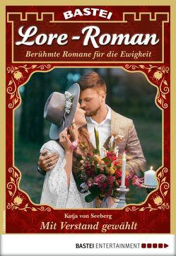 Lore-Roman 40 – Liebesroman von Seeberg,  Katja von