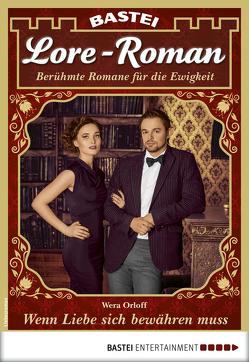Lore-Roman 46 – Liebesroman von Orloff,  Wera