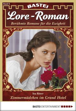 Lore-Roman – Folge 06 von Ritter,  Ina