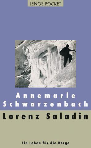 Lorenz Saladin von Schwarzenbach,  Annemarie, Steiner,  Robert, Zopfi,  Emil