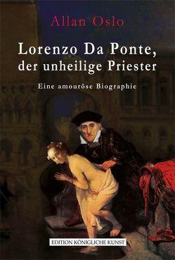 Lorenzo Da Ponte, der unheilige Priester von Oslo,  Allan