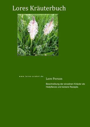 Lores Kräuterbuch von Person,  Lore