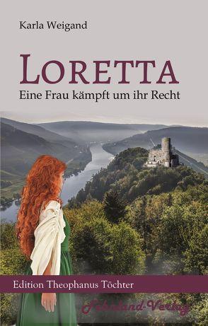 Loretta von Weigand,  Karla