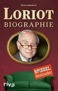 Loriot: Biographie von Lobenbrett,  Dieter