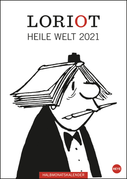Loriot Heile Welt Halbmonatskalender Kalender 2021 von Heye, Loriot