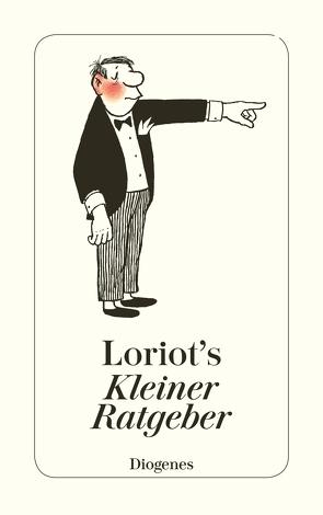 Loriots kleiner Ratgeber von Loriot