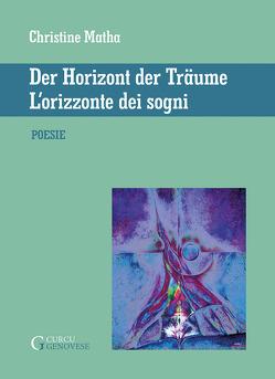 L'orizzonte dei sogni – Der Horizont der Traume von Matha,  Christine