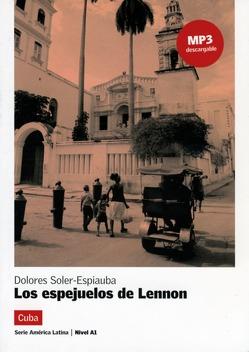Los espejuelos de Lennon von Soler-Espiauba,  Dolores