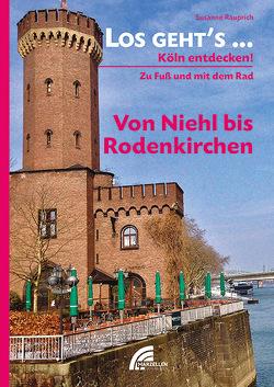 Los geht´s… Von Niehl bis Rodenkirchen von Rauprich,  Susanne