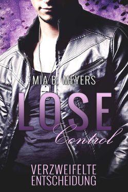 Lose control von Meyers,  Mia B.