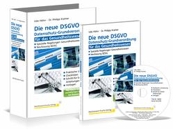 Loseblattwerk mit CD-ROM Die neue DSGVO für das Gesundheitswesen von Dr. Kramer,  Philipp, Höhn,  Udo