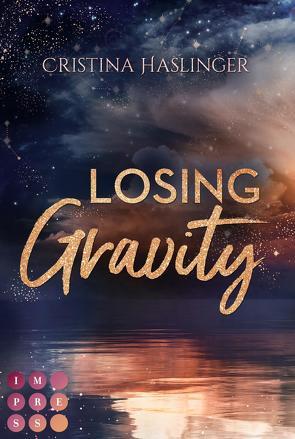 Losing Gravity. Zusammen sind wir grenzenlos von Haslinger,  Cristina
