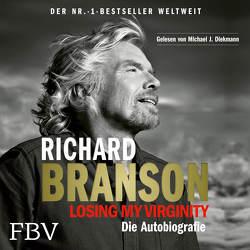 Losing My Virginity von Branson,  Richard, Diekmann,  Michael J.