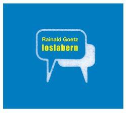 loslabern von Goetz,  Rainald, Verschuer,  Leopold von
