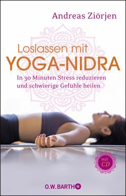 Loslassen mit Yoga-Nidra von Ziörjen,  Andreas