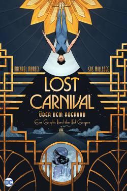 Lost Carnival: Über dem Abgrund von Milledge,  Sas, Moreci,  Michael