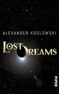 Lost Dreams von Koslowski,  Alexander
