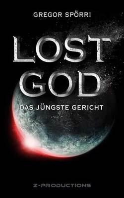 LOST GOD von Gregor,  Spörri