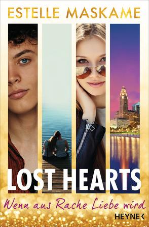 Lost Hearts – Wenn aus Rache Liebe wird von Maskame,  Estelle, Scheiber,  Lisa, Schilasky,  Sabine