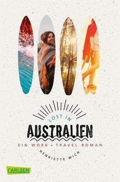 Lost in Australien von Wich,  Henriette