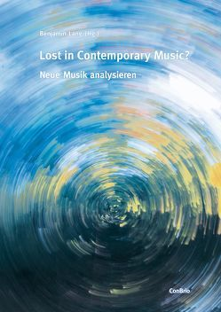 Lost in Contemporary Music? von Lang,  Benjamin