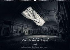 Lost in Decay 2018 – Die Ästhetik des Verfalls (Wandkalender 2018 DIN A2 quer) von Junior,  Thomas
