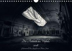 Lost in Decay 2018 – Die Ästhetik des Verfalls (Wandkalender 2018 DIN A4 quer) von Junior,  Thomas