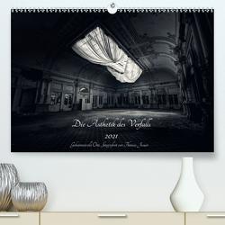 Lost in Decay 2021 – Die Ästhetik des Verfalls (Premium, hochwertiger DIN A2 Wandkalender 2021, Kunstdruck in Hochglanz) von Junior,  Thomas