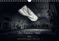 Lost in Decay 2021 – Die Ästhetik des Verfalls (Wandkalender 2021 DIN A4 quer) von Junior,  Thomas