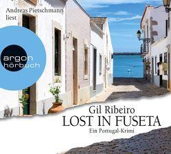 Lost in Fuseta von Pietschmann,  Andreas, Ribeiro,  Gil